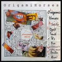 Everybody Smile EP — Origami Horses
