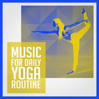 Music for Daily Yoga Routine — сборник