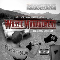 De Luca of The Shock Mob Presents: Waste Management — сборник