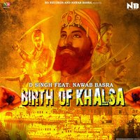 Birth of Khalsa — D. Singh, Nawab Basra