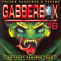 Gabberbox 16 - 60 Crazy Hardcore Tracks — сборник
