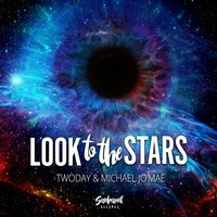 Look to the Stars — Twoday