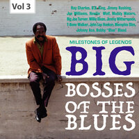 Milestones of Legends: Big Bosses of the Blues, Vol. 3 — Jimmy Rushing, Joe Williams, Jo Jones, Marshal Royal, Frank Wess, Frank Foster