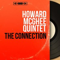 The Connection — Howard McGhee Quintet