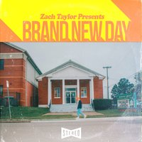 Brand New Day — Zach Taylor