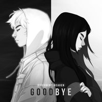 Goodbye — Different Heaven