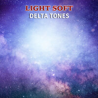 #14 Light Soft Delta Tones — Theta Sounds, Meditation Music Club, Appliances for Meditation, Meditation Music Club, Appliances for Meditation, Theta Sounds