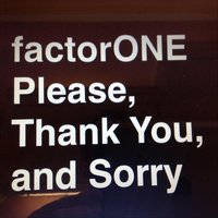 Please, Thank You, and Sorry — Factor One