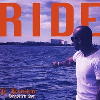 Ride — D. Brown the Begotten Son