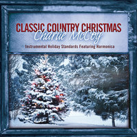 Classic Country Christmas — Charlie McCoy