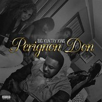 Perignon Don — Big Kuntry King