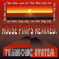 Let the Sun In — Transonic System