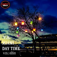 Miami Day Time: WMC Edition — Various artists