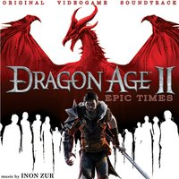 Dragon Age 2: Epic Time — Inon Zur