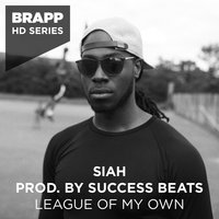 League of My Own — Siah, Success Beats, Siah, Success Beats
