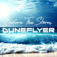 Before the Storm — Duneflyer