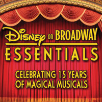 Disney on Broadway Essentials: Celebrating 15 Years of Magical Musicals — сборник