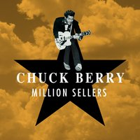 Million Sellers — Chuck Berry