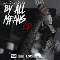 By All Means — Panda Badazz