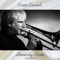 Sincerely, Conte — Conte Candoli, Stan Levey / Claude Williamson