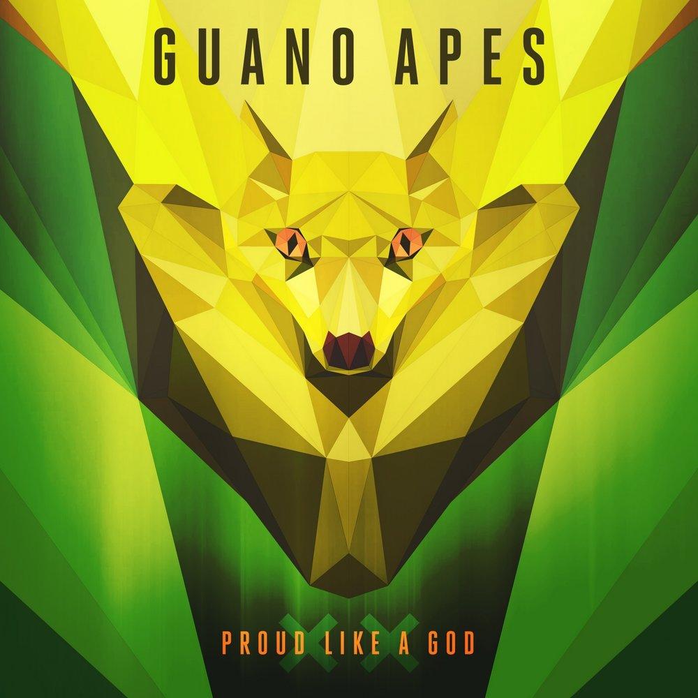 GUANO APES PROUD LIKE A GOD MP3 СКАЧАТЬ БЕСПЛАТНО