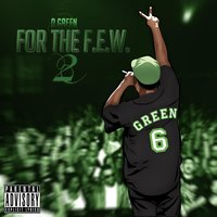 For the F.E.W. 2 — D. Green