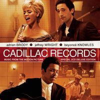 Music From The Motion Picture Cadillac Records — саундтрек