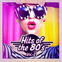 Hits of the 80s, Vol. 2 — 80s Greatest Hits, 70's, 80's & 90's Pop Divas, 60's, 80er & 90er Musik Box, 60's, 70's, 80's & 90's Pop Divas, 80er & 90er Musik Box, 80s Greatest Hits