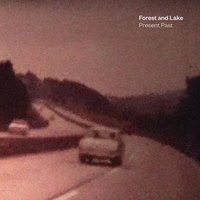 Present Past — Forest and Lake