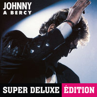 Johnny à Bercy — Johnny Hallyday