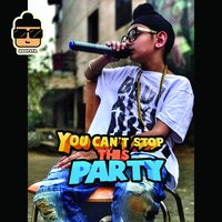 You Can't Stop This Party — Humble the Poet, Raftaar, Noopsta