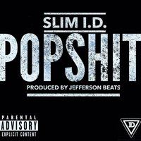 Pop Shit — Slim I.D.