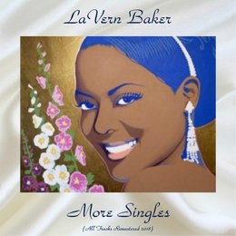 More Singles — Lavern Baker