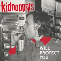 Will Protect You — Kidnappers