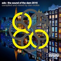 ADE: The Sound of the Dam 2016 — Dan McKie