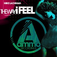 The Way I Feel — Mike Lachman