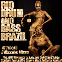 Rio Drum and Bass Brazil Bassline Dub Step Club to Stadium Arena Ultra Drum & Bass Anthems Annual — сборник