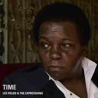 Time — Lee Fields & The Expressions