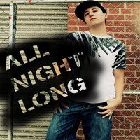 All Night Long — Justin Crews