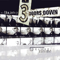 The Better Life — 3 Doors Down