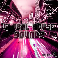 Global House Sounds, Vol. 4 — сборник