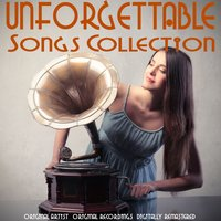 Unforgettable Songs Collection — сборник