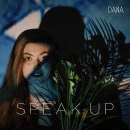 Speak Up — Dana