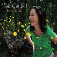 Ignite the Fire — Sarah McSweeney