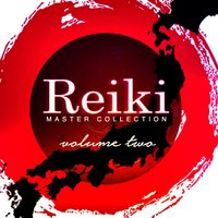 Reiki Master Collection, Vol. 2 — Reiki Master Project