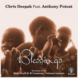 Chris Deepak, Anthony Poteat, Dimi Stuff & Mcastaway - Blessings