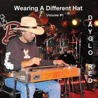 Wearing a Different Hat, Vol. 1 — Dayglo Red