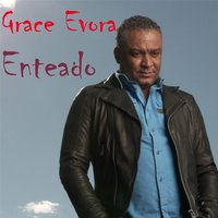 Enteado — Grace Évora