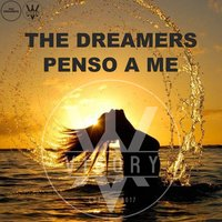 Penso a me — The Dreamers
