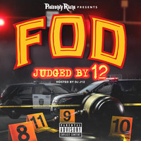 F.O.D. Presents: Judged by 12 — сборник
